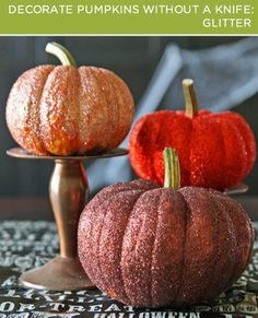 Glitter #DIY! | 2X4: Four Ways to Decorate Pumpkins Without a Knife