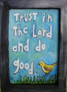 Trust in the Lord original framed Scripture Art by TheOldPostRoad