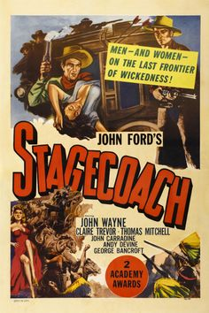 STAGECOACH (1939) - John Wayne - Claire Trevor - Thomas Mitchell - John Carradine - Andy Devine - George Barcroft - Directed by John Ford - United Artists - Movie Poster.