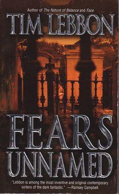 FEARS UNNAMED - Tim Lebbon - Leisure 1st ed pb 2004 - Fine - 4 horror novellas