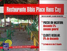 On vacation te invita a Restaurante Bibis Place Hans Cay