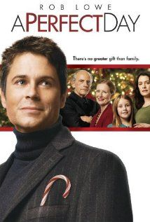 rent a perfect day starring rob lowe and frances conroy on dvd and blu ray get unlimited dvd movies tv shows delivered to your door with no late fees - Christmas Movies On Directv