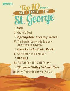 Top 10 Things to See, Taste and Try in St. George, Utah.