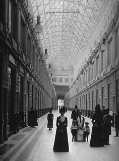 Saint Petersburg, Nevsky prospect,1900  (But it looks more like the interior of GUM to me)