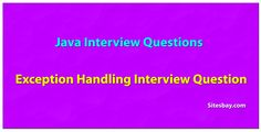 Exception handling interview questions in java