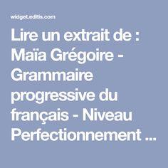 Lire un extrait de : Maïa Grégoire - Grammaire progressive du français - Niveau Perfectionnement aux éditions Cle International