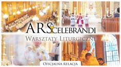 Ars Celebrandi 2015, Traditional Liturgy Workshop, in Poland