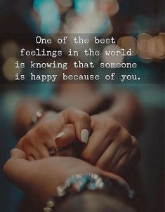 Best Feeling in the World - Best Happy Quotes