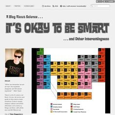 It's Okay to be Smart.....A Blog About Science.