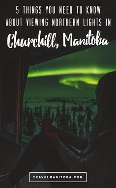 5 things you need to know about viewing the northern lights in Churchill, Manitoba Vacation Places, Dream Vacations, Places To Travel, Places To See, Travel Stuff, Travel Tips, Northern Lights Viewing, Northern Lights Trips, See The Northern Lights