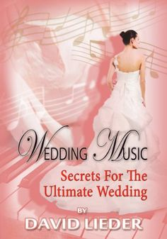 Kindle Store: Wedding Music: Secrets For The Ultimate Wedding