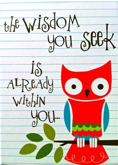 I love owls. they are the epitome of wisdom :P