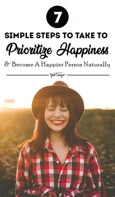 If you want to be happier in life, then you must find and pursue the things that bring you happiness. However, there are 7 easy steps you can take to make being happy a priority every day. Happy May, Happy Life, Are You Happy, Positive Attitude, Positive Feelings, How To Become Happy, Healthy Lifestyle Habits, Spiritual Love, Finding Happiness