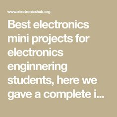 Best electronics mini projects for electronics enginnering students, here we gave a complete information of the project along with circuit digaram, code, working process and step by step methods of making and how to do it. Mini Project For Electronics, Diy Electronics, Electronics Projects, Led Projects, Electrical Projects, Home Automation Project, Arduino Programming, Technology World, Students