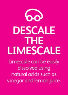 Descale the limescale