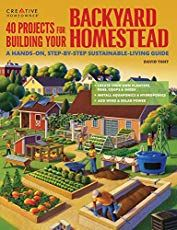 40 Projects for Building Your Backyard Homestead: A Hands-on Step-by-Step Sustainable-Living Guide (Creative Homeowner) Includes Fences Coops Sheds Wind & Solar Power Rooftop & Vertical Gardening Homestead Survival, Homestead Farm, Survival Prepping, Survival Gear, Survival Skills, Urban Survival, Wilderness Survival, Emergency Preparedness, Outdoor Survival