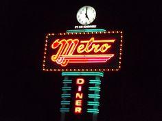 new product 2c537 73024 Metro Diner, Tulsa, Oklahoma. Metro Diner, Tulsa Oklahoma, Nostalgia, Neon