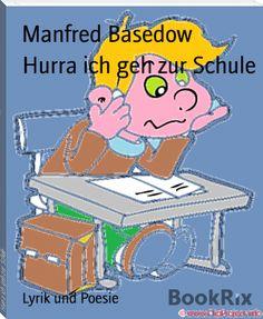 Manfred+Basedow:+Hurra+ich+geh+zur+Schule