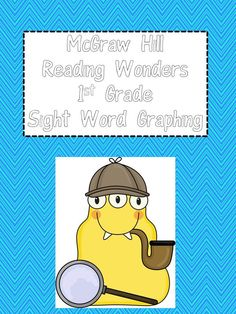 McGraw Hill Reading Wonders 1st Grade:  Sight Word Graphing.  My kiddos love these activities!