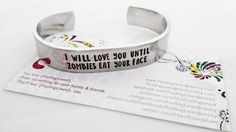 Zombie Bracelet Cuff - Zombie Cuff - I will love you until Zombies eat your face - TWD - Walking Dead