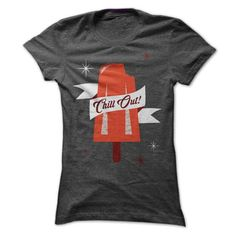 Chill Out T Shirts, Hoodies. Get it now ==► https://www.sunfrog.com/Funny/Chill-Out-Ladies.html?57074 $19