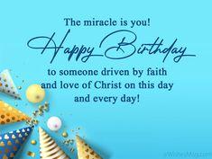 Biblical Birthday Wishes, Happy Birthday Religious, Birthday Scripture, Happy Birthday Wishes For A Friend, Birthday Wish For Husband, Happy Birthday Wishes Quotes, Happy Birthday Cards, Birthday Messages, Birthday Images