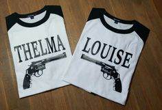 Check out this item in my Etsy shop https://www.etsy.com/listing/450986422/thelma-and-louise-baseball-shirts-thelma