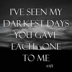 I love AFI(A fire inside) I've been a fan for something like 15/16 years now and they just keep making good music that never gets old.