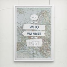 """""""All that is gold does not glitter,Not all those who wander are lost""""-  J. R. R. TolkienThis all to true quote is a reminder to be adventurous and not to worry. Satisfy the inner traveller in you with this A3 digital poster print. Digital print available as separate A3 posters, posted flat to insure zero creases."""