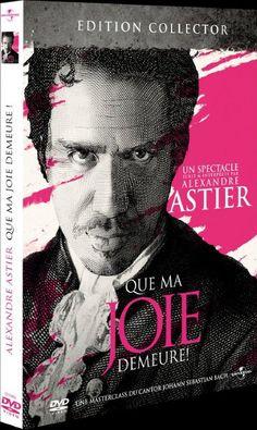 DVD de Que ma joie demeure : Alexandre Astier