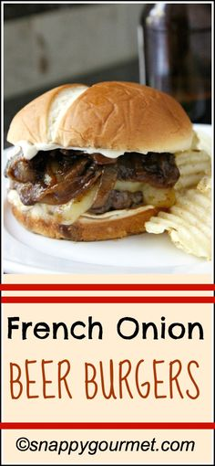 French Onion Beer Burgers Recipe | snappygourmet.com #bbq #recipe #burger