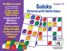 Sudoku Patterns with Unifix Cubes- A Visual-Spatial Math Challenge.  36 different puzzles for K-3.  $