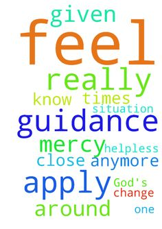 I really need God's guidance where to apply to. I feel - I really need Gods guidance where to apply to. I feel helpless and dont know anymore what to do. At times I am close of given up. Lord I ask for your help as you are the Only One who can change my situation around. I do need your mercy. Posted at: https://prayerrequest.com/t/ETs #pray #prayer #request #prayerrequest