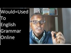 Would=Used to ! English Grammar Online! By Indian English Teacher