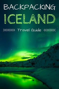 The ultimate budget guide to backpacking Iceland with limited cash and exploring the truly stunning wild places within this amazing country.