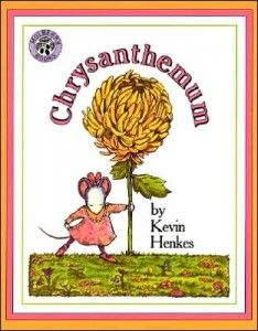 Chrysanthemum by Kevin Henkes is a lovely book about having confidence in who you are, loosing confidence and regaining it in the end.