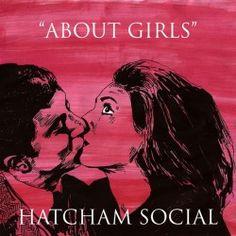"Hatcham Social - ""About Girls"". Neues Album der Londoner Indie-Rocker. http://whitetapes.com/album-reviews/hatcham-social-about-girls"