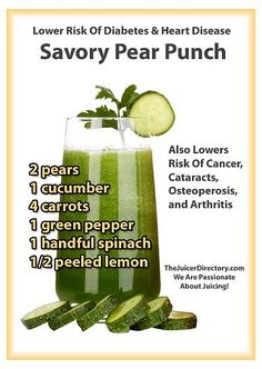 Savory pear punch fruit and vegetable juice recipe. Lowers risk of diabetes and heart disease.