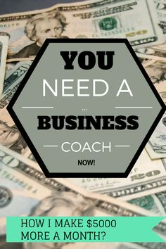 Click here to learn how valuable a business coach can be for anyone who wants to start making their own money from home!  Get started!