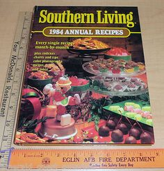 Southern Living 1984 Annual Recipes by Southern Living Food Cookbook