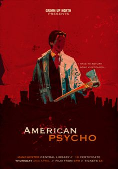 Poster for Grimm Up North's screening of American Psycho at Manchester Central Library on 02/04/15. Poster by Sophie Barrott. http://grimmfest.com/grimmupnorth/2015/02/american-psycho-at-manchester-central-library/