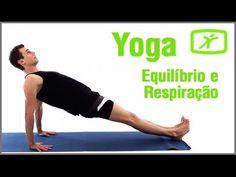 Aula de Yoga em Casa - Equilíbrio e Respiração - Exercício em Casa