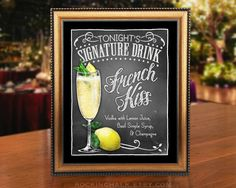 Wedding Decoration Sign 8 x 10 Signature Drink Sign | French Kiss Cocktail Sign Unframed, Laser Printed Art on Card Stock  AS IT IS The base price of this listing is for the sign pictured in the first image (PIC #1) of this listing, as it is, with NO CHANGES to the header, text or illustration. (You may select a border from the choices shown in PIC #5.)  UPGRADE & PERSONALIZE IT Go beyond changing only the border & purchase the upgrade which allows you to personalize any or all of the...