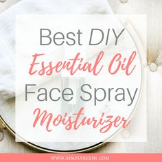 Are you looking for an all natural face spray that hydrates your skin? Here is the best DIY essential oil face spray moisturizer! Face Spray Moisturizer, Best Natural Face Moisturizer, Homemade Face Moisturizer, Homemade Skin Care, Bio Oil Stretch Marks, Face Mask For Pores, Face Masks, Face Skin, Essential Oils For Face