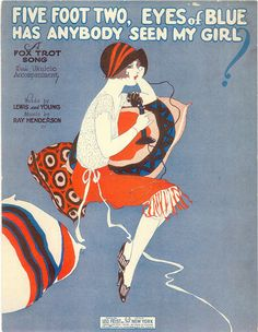 Five Foot Two, Eyes Of Blue. 1925.