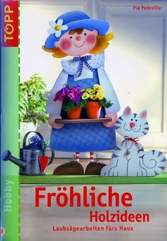 Topp - Fröhliche Holzideen (Pia Pedevilla) - Muscaria Amanita - Picasa Webalbumok Pintura Country, Diy For Kids, Crafts For Kids, Arts And Crafts, Craft Patterns, Quilt Patterns, Book Crafts, Paper Crafts, Craft Books