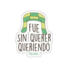 Show off your Mexican pride with our culturally inspired products. Funny Stickers, Diy Stickers, Printable Stickers, Laptop Stickers, Cute Spanish Quotes, Mexico Wallpaper, Homemade Stickers, Snapchat Stickers, Thank You Quotes