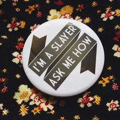 'If your identity as the Slayer is revealed it could put you and all those around you in grave danger.' Oops guess the secret's out!  Love this badge from #FableAndBlack  #Badge #Badges #Pins #PinGame #Etsy #Accessories #Fashion #Style #GeekStyle #BuffyTheVampireSlayer #Buffy #JossWhedon #WomenOfPower by rachelwhitedoe
