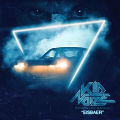 Eisbaer from Kid Noize