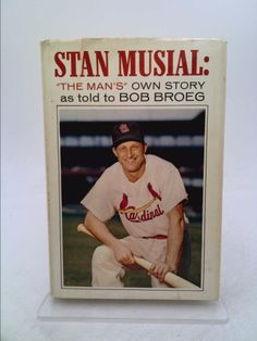Stan Musial The Man's Own Story